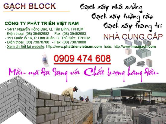 CÔNG TY PHÁT TRIỂN VIỆT NAM là nhà cung cấp hàng đầu các loại gach block, gạch block, san xuat gach block, sản xuất gạch block, mua gach block, mua gạch block, ban gach block, bán gạch block, gach xay, gạch xây, gach xay tuong rao, gạch xây tường rào, gach be tong, gạch bê tông, gach xi mang, gạch xi măng, gach da mi, gạch đá mi, gach khong nung, gạch không nung, gach loc, gạch lốc, gach xay khong to, gạch xây không tô, gach cot, gạch cột, gach xay cot, gạch xây cột, gach lo, gạch lỗ